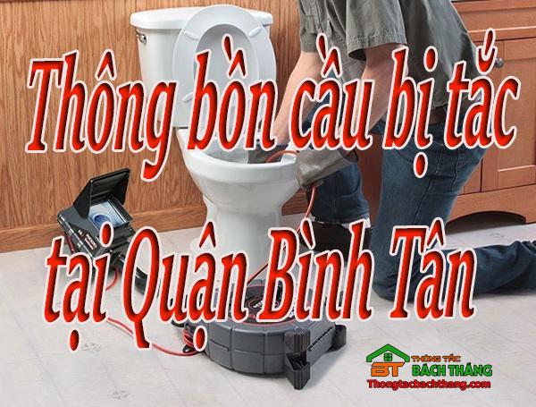 Thông bồn cầu bị tắc tại Quận Bình Tân giá rẻ BT online