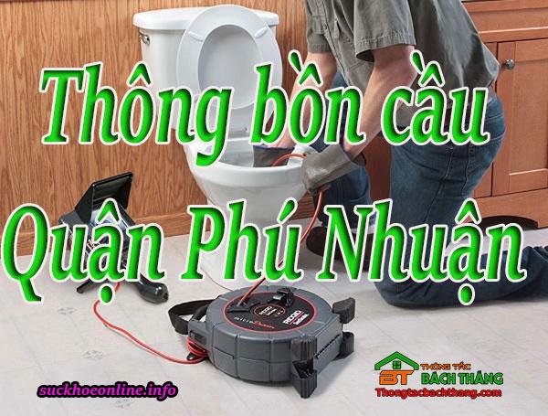 Thông bồn cầu tại Quận Phú Nhuận chuyên nghiệp BT online