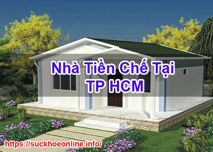 Nhà Tiền Chế Tại TP HCM Cao Cấp Sức Khỏe Online BT