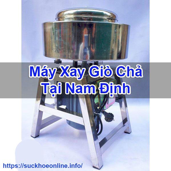 Máy Xay Giò Chả Tại Nam Định Chất Lượng Sức Khỏe Online BT