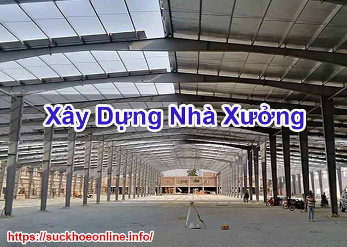 Xây Dựng Nhà Xưởng Chất Lượng Cao Suckhoeonline BT