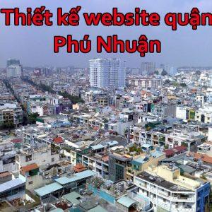 Thiết Kế Website Quận Phú Nhuận Giá Rẻ, Chuyên Ngiệp