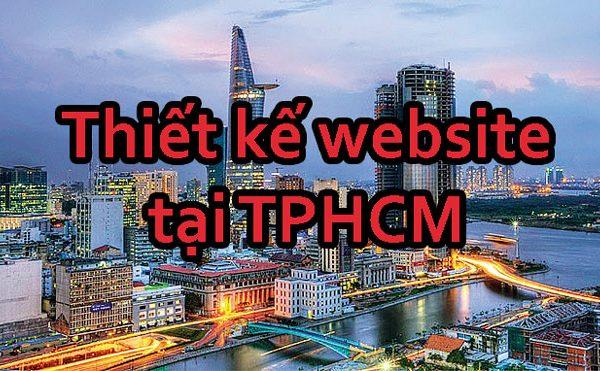 Thiết Kế Website Tại TPHCM Chất Lượng, Giá Cả Hợp Lý