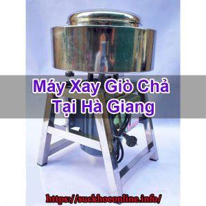 Máy Xay Giò Chả Tại Hà Giang