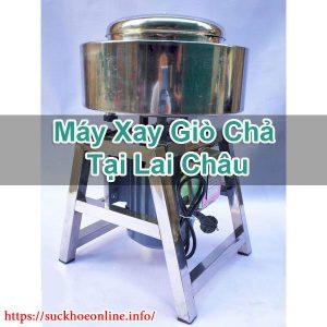 Máy Xay Giò Chả Tại Lai Châu